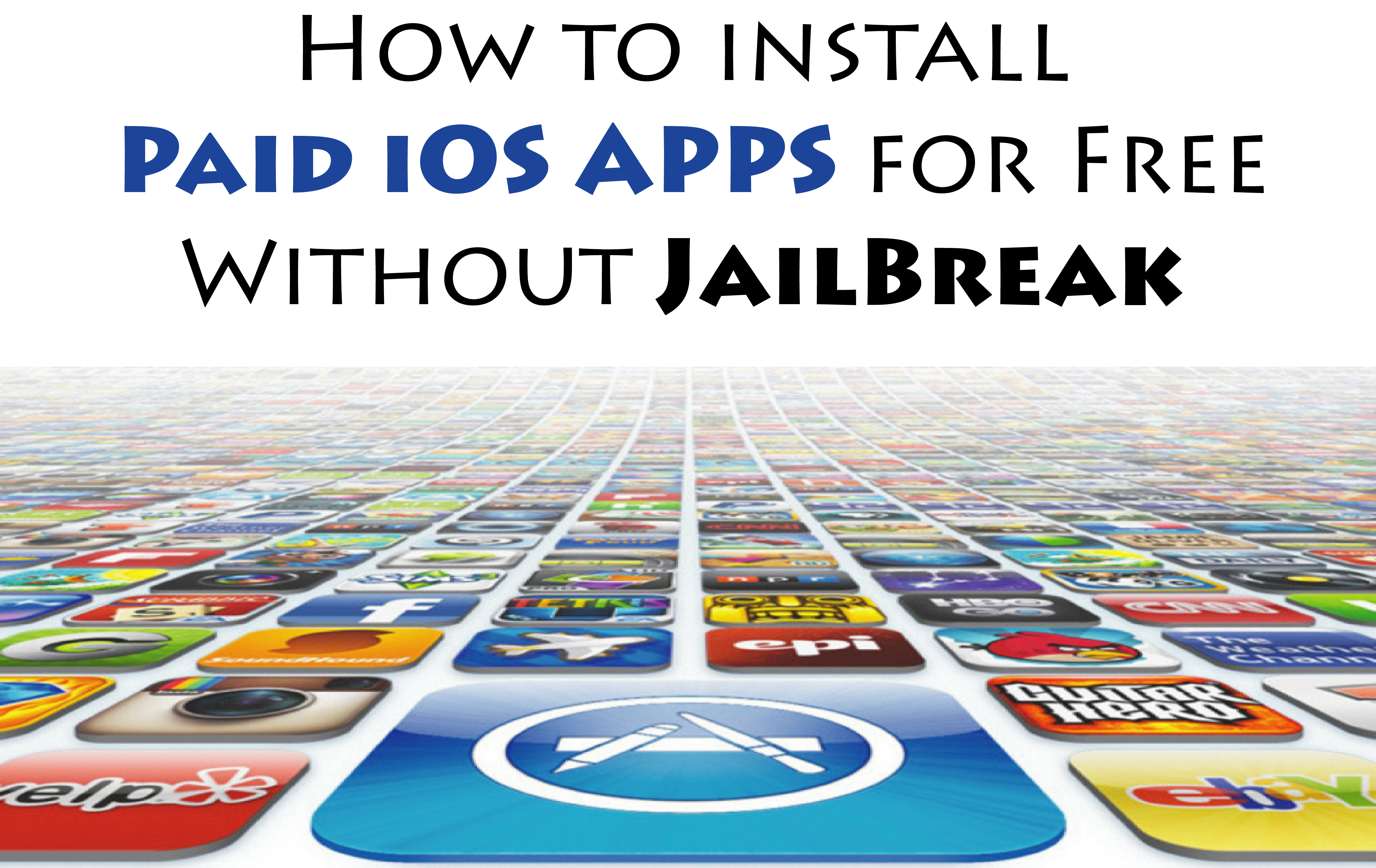download paid apps app store free without jailbreak